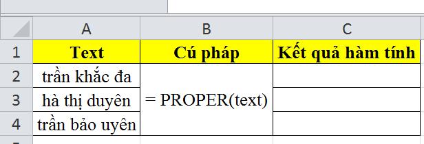 Hướng dẫn sử dụng hàm proper trong excel
