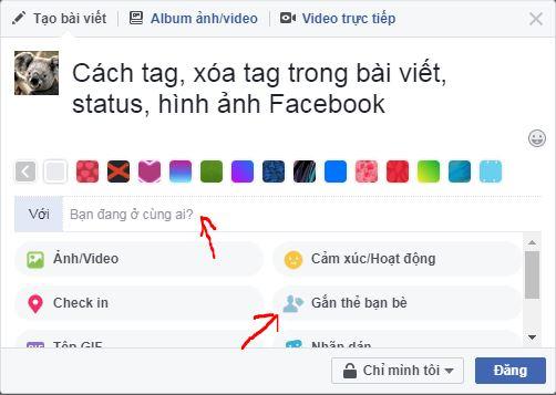 Hướng dẫn tag hay xóa tag tên bạn bè trong bài viết, ảnh, status facebook