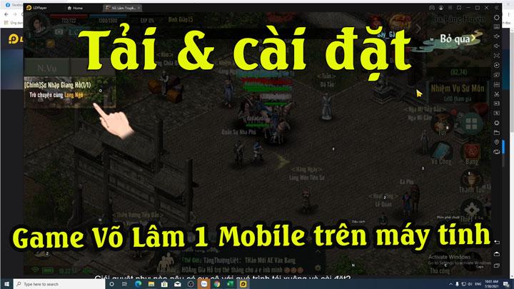 Hướng dẫn tải cài đặt game Võ Lâm Truyền kỳ 1 mobile trên máy tính