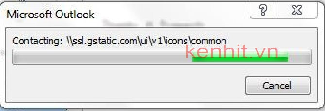 Lỗi outlook mở hiển thị Contacting: \\ssl.gstatic.com\ui\v1\icons\common